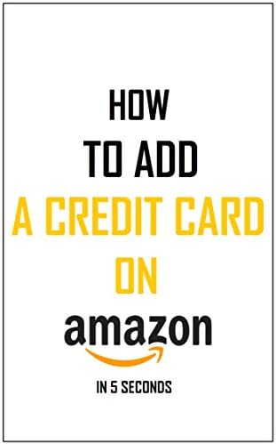 How To Add A Credit Card To Your Amazon Account Simplest Method On How To Add A Payment Method product image