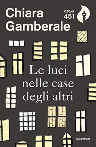 Le luci nelle case degli altri (Scrittori italiani e stranieri)
