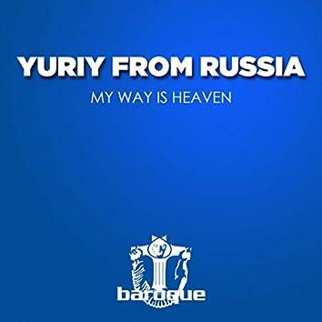 My Way Is Heaven