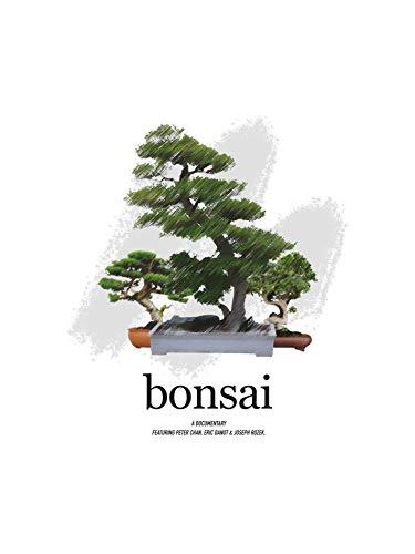 Bonsai - A Documentary
