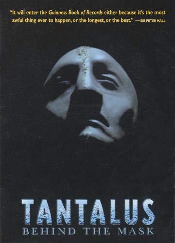 Tantalus: Behind the Mask