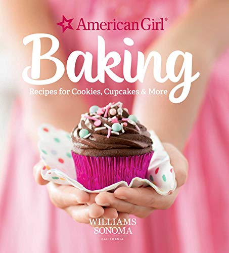 American Girl Baking: Recipes for Cookies, Cupcakes & More | Kid's Cookbook | Baking for Kids | Gifts for American Girl Fans (Paperback)