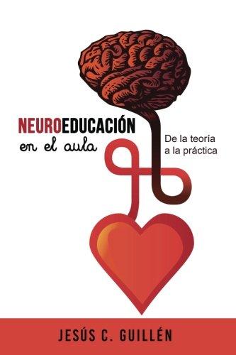 Neuroeducación en el aula. De la teoría a la práctica