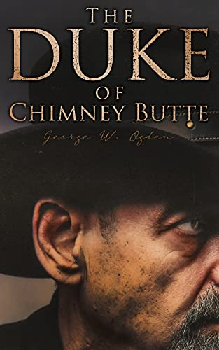 The Duke of Chimney Butte: Western Novel by [Western Novel]