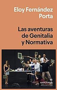 Las aventuras de Genitalia y Normativa: 556 par Eloy Fernández Porta