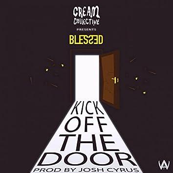 Kick off the Door