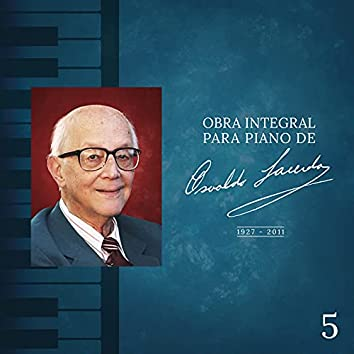 Obra Integral para Piano de Osvaldo Lacerda, Vol. 5