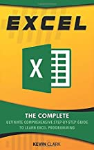 Excel :  The Complete Ultimate Comprehensive Step-By-Step Guide To Learn Excel Programming
