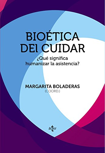 Bioética del cuidar: ¿Qué significa humanizar la asistencia? (Ventana Abierta)