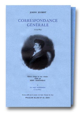 Correspondance générale, 3 volumes