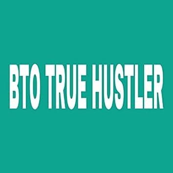 BTO True Hustler