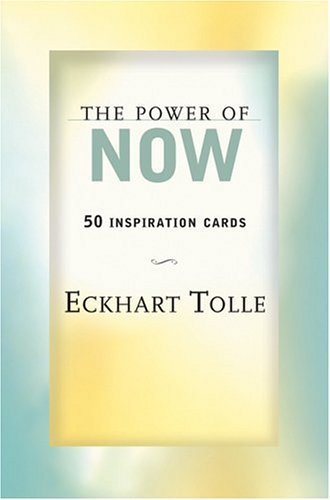The Power of Now: 50 Inspiration Cards: Meditations and Affirmations for Living the Liberated Life