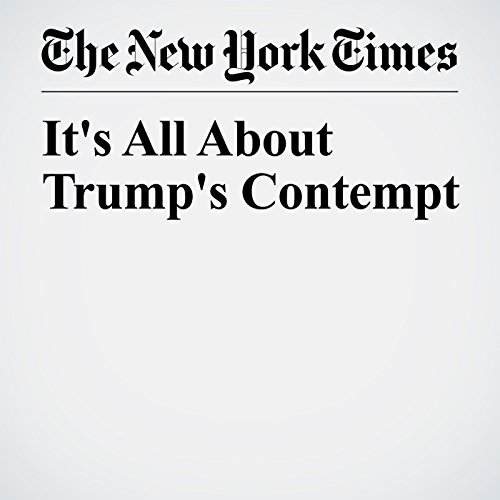 It's All About Trump's Contempt copertina