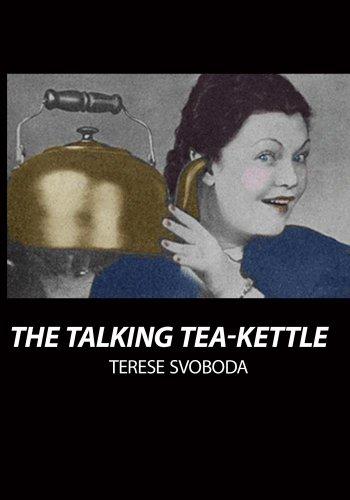 The Talking Tea-Kettle (Institutional)