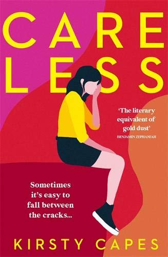 Careless: The hottest fiction debut of 2021 and 'the literary equivalent of gold dust'!