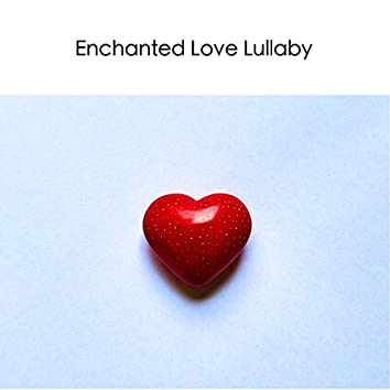 Enchanted Love Lullaby (Instrumental Piano & Orchestra) - Sad Music Sentimental Emotional Melancholy Songs