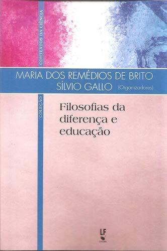 Filosofias da Diferença e Educação