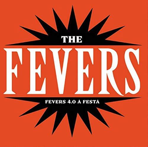 Fevers 4.0 A Festa