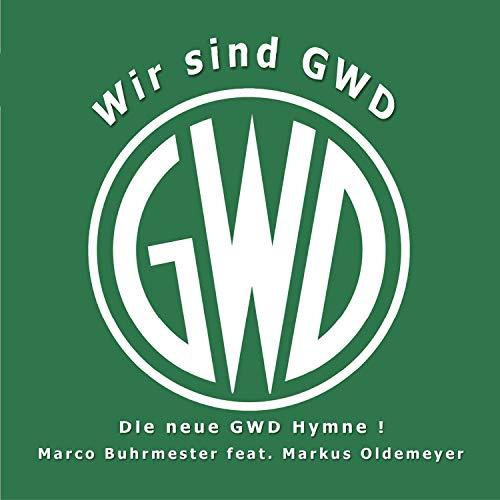 Wir sind GwD (feat. Markus Oldemeyer)