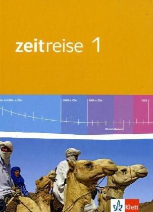 Zeitreise 1. Ausgabe Nordrhein-Westfalen, Sachsen-Anhalt Realschule, Sekundarschule: Schülerbuch Klasse 5/6 (Zeitreise. Ausgabe für ... Realschule, Sekundarschule ab 2011)