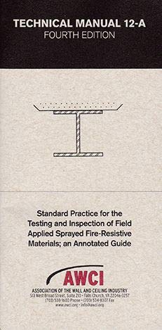 Technical Manual 12-A, 4th Edition; Standard Practice for The Testing and Inspection of Field Applie New Jersey