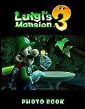 Luigis Mansion 3 Photo Book: Special 20 Unique Photo Book Books For Adult Luigis Mansion 3
