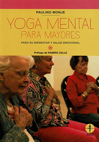 Yoga Mental para mayores para Su Bienestar y salud emocional