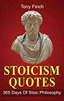 Stoicism Quotes: 365 Days of Stoic Philosophy