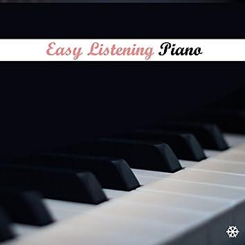 Easy Listening Piano: Relaxation, Meditation, Yoga, Sleep, Study, Harmony, Inner Peace, Lullaby, Baby