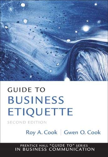 Compare Textbook Prices for Guide to Business Etiquette Guide to Series in Business Communication 2 Edition ISBN 9780137075041 by Cook, Gwen