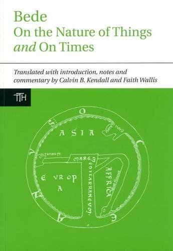 Bede: On the Nature of Things and On Times (Translated Texts for Historians, Band 56)