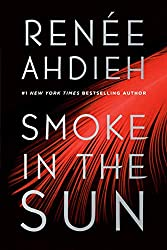 If you love Flame In The Mist by Renée Ahdieh, try Smoke In The Sun