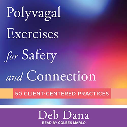 Polyvagal Exercises for Safety and Connection cover art
