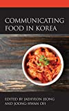 Communicating Food in Korea (Korean Communities across the World)