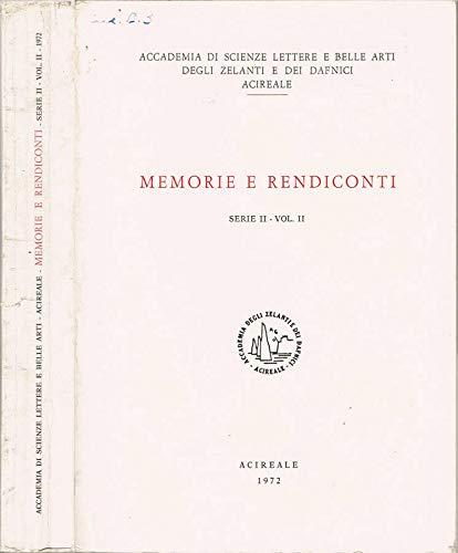 Accademia di Scienze Lettere e Belle Arti degli Zelanti e dei Dafnici, Acireale - Memorie e rendiconti. Serie ii - volume ii.