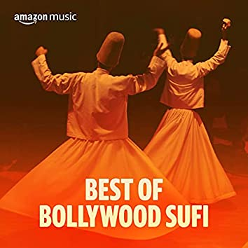 Best of Bollywood Sufi