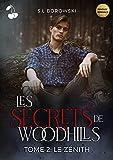 Les secrets de Woodhills 2: Le Zénith