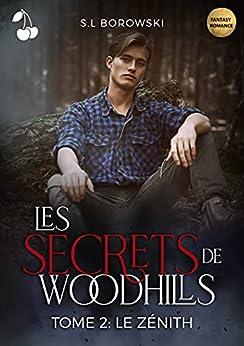 Les secrets de Woodhills 2: Le Zénith par [S.L Borowski, Cherry Publishing]