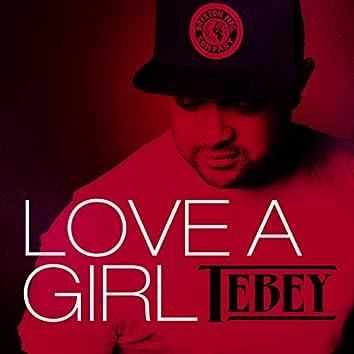 Love a Girl