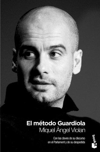 El método Guardiola (Diversos)
