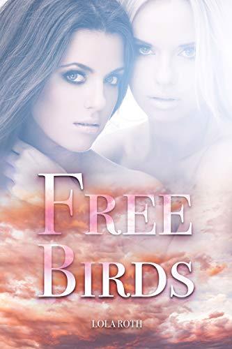 Free Birds: Auf der Suche nach Dir selbst