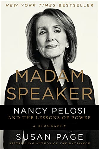 Madam Speaker: Nancy Pelosi and the Lessons of Power -  Page, Susan, Hardcover