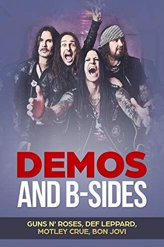 Demos and B-Sides: Hair Metal Music