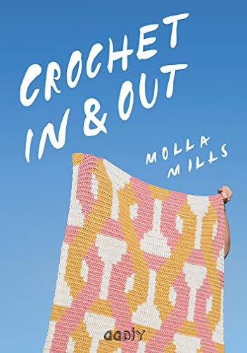 Crochet In & Out. 35 diseños para disfrutar en tu casa y al aire libre (GGDIY)