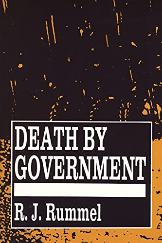 Image of Death by Government: Genocide and Mass Murder Since 1900