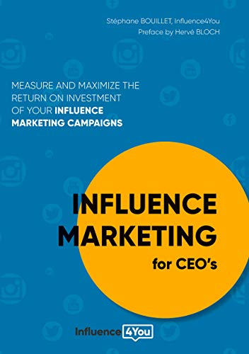 Influence Marketing for CEO's (English Edition)