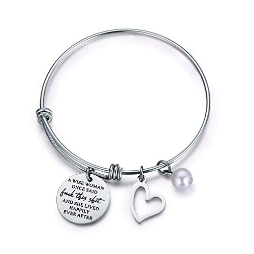 Jvvsci A Wise Woman Once Said and She Lived Happily Ever After Bracelet Inspirational Bangle Uplifting Gift Motivational Jewelry