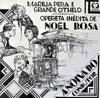 A Noiva do Condutor - Opereta Inédita de Noel Rosa, 1986 [LP]