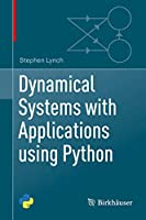 Dynamical Systems with Applications using Python
