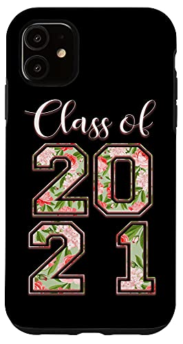 iPhone 11 High School Class Of 2021 Floral Tee Senior Graduate Case